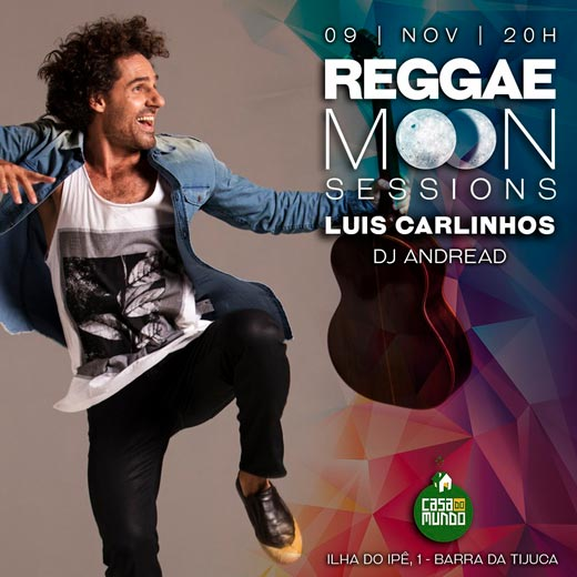 Luis Carlinhos - Reggae Moon Sessions